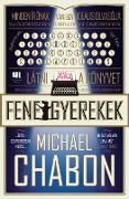 Cover-Bild zu Fenegyerekek (eBook) von Chabon, Michael