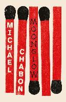 Cover-Bild zu Moonglow (eBook) von Chabon Michael, Chabon Michael