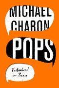 Cover-Bild zu Pops: Fatherhood in Pieces (eBook) von Chabon, Michael