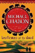 Cover-Bild zu Gentlemen of the Road (eBook) von Chabon, Michael