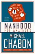 Cover-Bild zu Manhood for Amateurs (eBook) von Chabon, Michael