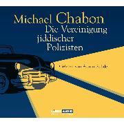 Cover-Bild zu Die Vereinigung jiddischer Polizisten (Audio Download) von Chabon, Michael