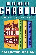 Cover-Bild zu Collected Fiction (eBook) von Chabon, Michael