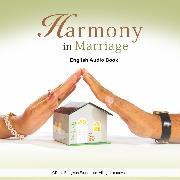 Harmony in Marriage - English Audio Book (Audio Download) von Bhagwan, Dada