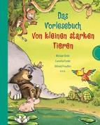 Cover-Bild zu Das Vorlesebuch von kleinen starken Tieren von Ende, Michael