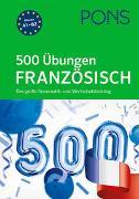 Cover-Bild zu PONS 500 Übungen Französisch