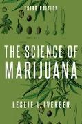 Cover-Bild zu The Science of Marijuana (eBook) von Iversen, Leslie