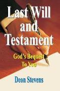 Cover-Bild zu Last Will and Testament: God's Bequest To You von Stevens, Deon