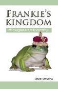 Cover-Bild zu Frankie's Kingdom: Winning in the Face of Uncertainty von Stevens, Deon