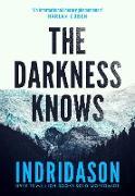 Cover-Bild zu The Darkness Knows (eBook) von Indridason, Arnaldur