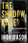 Cover-Bild zu The Shadow Killer (eBook) von Indridason, Arnaldur