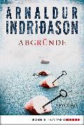 Cover-Bild zu Abgründe (eBook) von Indriðason, Arnaldur