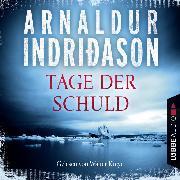 Cover-Bild zu Kommissar Erlendur - Tage der Schuld (Gekürzt) (Audio Download) von Indriðason, Arnaldur