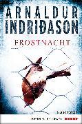 Cover-Bild zu Frostnacht (eBook) von Indriðason, Arnaldur