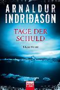 Cover-Bild zu Tage der Schuld von Indriðason, Arnaldur