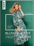 Cover-Bild zu Blusenkleider nähen von Wilhelm, Laura