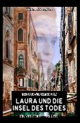 Cover-Bild zu Laura und die Insel des Todes: Ein Venedig Krimi (eBook) von Schulz, Meinhard-Wilhelm