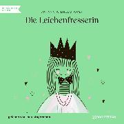 Cover-Bild zu Die Leichenfresserin (Ungekürzt) (Audio Download) von Wolf, Johann Wilhelm