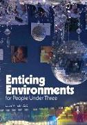 Cover-Bild zu Enticing Environments for People Under Three von Wilhelm, Laura