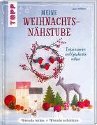 Cover-Bild zu Meine Weihnachtsnähstube von Wilhelm, Laura