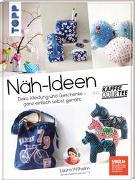 Cover-Bild zu Näh-Ideen aus Kaffee oder Tee von Wilhelm, Laura