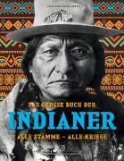 Das grosse Buch der Indianer von Hack, Joachim (Hrsg.)