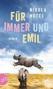 Cover-Bild zu Für immer und Emil von Hotel, Nikola
