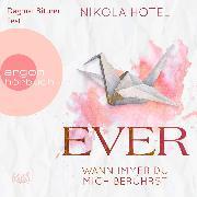 Cover-Bild zu Ever - Wann immer du mich berührst (Ungekürzt) (Audio Download) von Hotel, Nikola