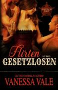 Cover-Bild zu Flirten mit einer Gesetzlosen von Vale, Vanessa
