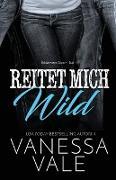 Cover-Bild zu Reitet Mich Wild von Vale, Vanessa