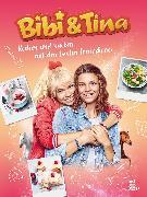 Cover-Bild zu Bibi & Tina Kochen und Backen mit den besten Freundinnen (eBook) von Bibi & Tina