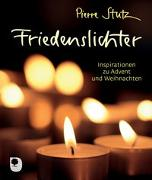 Cover-Bild zu Friedenslichter von Stutz, Pierre