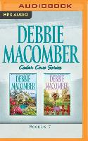 Cover-Bild zu Debbie Macomber - Cedar Cove Series: Books 6-7: 6 Rainier Drive, 74 Seaside Avenue von Macomber, Debbie