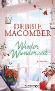 Cover-Bild zu Winterwunderzeit (eBook) von Macomber, Debbie