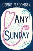 Cover-Bild zu Any Sunday (eBook) von Macomber, Debbie