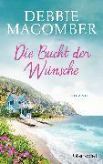 Cover-Bild zu Die Bucht der Wünsche (eBook) von Macomber, Debbie