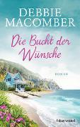 Cover-Bild zu Die Bucht der Wünsche von Macomber, Debbie