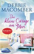 Cover-Bild zu Das kleine Cottage am Meer von Macomber, Debbie