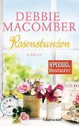 Cover-Bild zu Rosenstunden von Macomber, Debbie