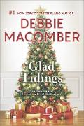 Cover-Bild zu Glad Tidings/There's Something About Christmas/Here Comes Troubl (eBook) von Macomber, Debbie