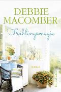 Cover-Bild zu Frühlingsmagie von Macomber, Debbie