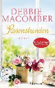 Cover-Bild zu Rosenstunden (eBook) von Macomber, Debbie