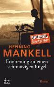 Cover-Bild zu Erinnerung an einen schmutzigen Engel von Mankell, Henning
