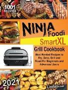 Cover-Bild zu Ninja Foodi Smart XL Grill Cookbook 2021 von Becker, Linda