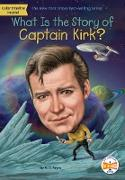 What Is the Story of Captain Kirk? (eBook) von Payne, M. D.
