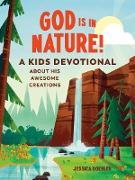 God Is in Nature! (eBook) von Doebler, Jessica