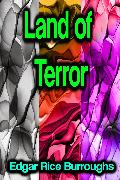 Land of Terror (eBook) von Burroughs, Edgar Rice