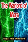 The Warlord of Mars (eBook) von Burroughs, Edgar Rice