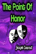 Cover-Bild zu The Point Of Honor (eBook) von Conrad, Joseph