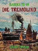 "Cover-Bild zu ""Die """"Tremolino"""""" (eBook) von Conrad, Joseph"